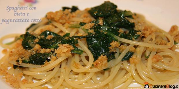 Spaghetti con bieta e pangrattato cotto